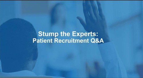 Stump the Experts: Patient Recruitment Q&A