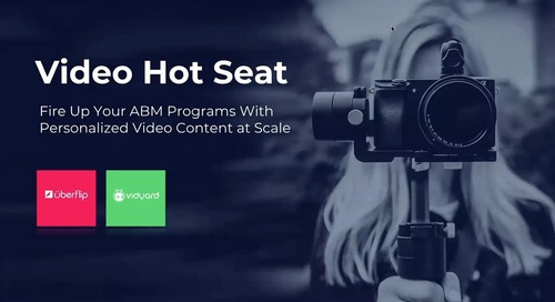 Fire Up Your ABM Programs With Personalized Video Content at Scale Recording