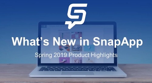 Customer Webinar: What's New in SnapApp?