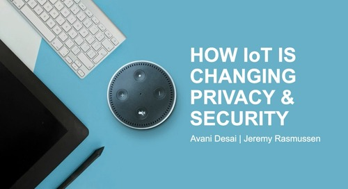 How loT is Changing Privacy and Security