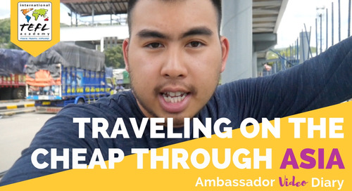 Traveling on the Cheap Through Asia While Teaching English Abroad