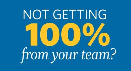 Are You Getting 100% From Your Team?