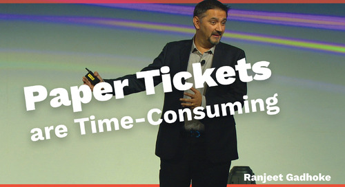 Paper Tickets are Time-Consuming