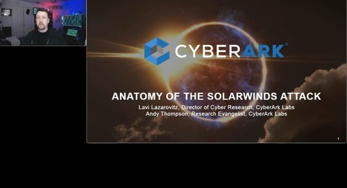 The Anatomy of the SolarWinds Attack: A CyberArk Labs Perspective