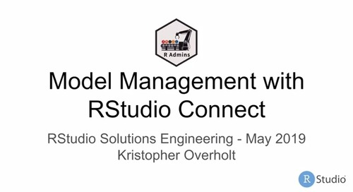 Model Management with RStudio Connect