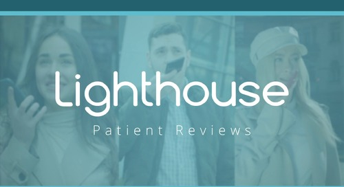 Lighthouse 360 Patient Reviews Feature Video
