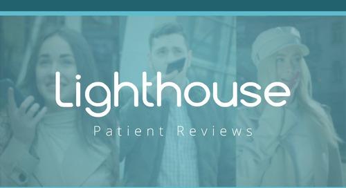 Lighthouse 360 Patient Reviews Feature Video