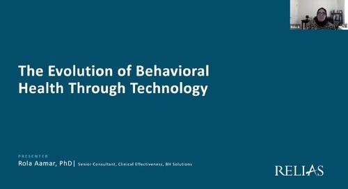 The Evolution of Behavioral Health Through Technology