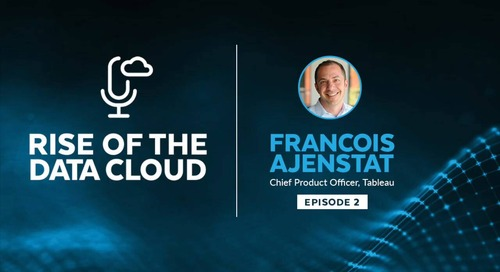 The Future of Data and Visualization with Francois Ajenstat, Chief Product Officer at Tableau