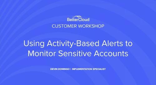 Using Activity-Based Alerts to Monitor Sensitive Accounts
