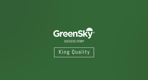 GreenSky® Success Story | King Quality - Part 3