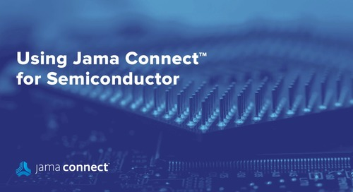 Jama Connect™ for Semiconductor