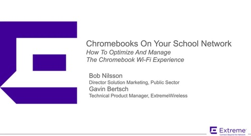 Chromebooks On Your School Network: How To Optimize And Manage The Chromebook Wi-Fi Experience