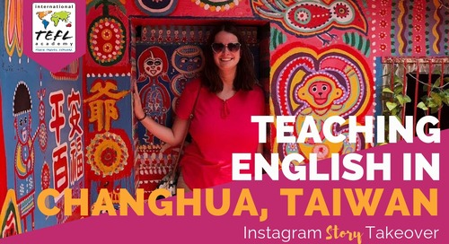 Day in the Life Teaching English in Changhua, Taiwan with Shannon Walsh