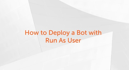 Enterprise A2019 - How to Deploy a Bot with Run As User