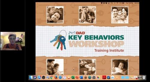 [Webinar On-Demand] 24:7 Dad® Key Behaviors Workshop Project Webinar by NFI