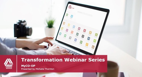Transformation Webinar [INTERNAL] - MyCO-OP