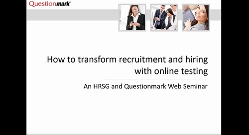 Archived Webinar: How to transform recruitment and hiring with online testing