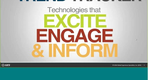 Webinar: Trend Tracker - Technologies that Excite, Engage & Inform