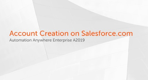 Enterprise A2019 Use Cases - Automating Account Creation on Salesforce.com