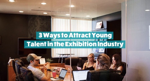 3 Ways to Attract Young Talent to the Events and Exhibitions Industry