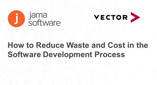 How to Reduce Waste and Cost in the Software Development Process