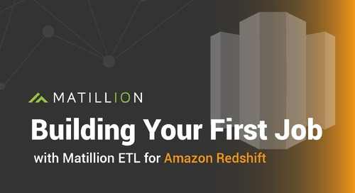 Building Your First Job in Matillion ETL for Amazon Redshift