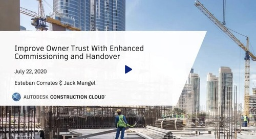 Construction Executive On-Demand: Improve Owner Trust With Enhanced Commissioning and Handover