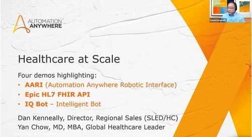 Automation Anywhere Demo for US Healthcare Providers - recorded June 15, 2021
