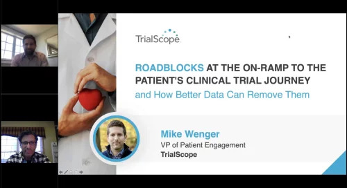 Removing Roadblocks to the Clinical Trial Patient's Journey