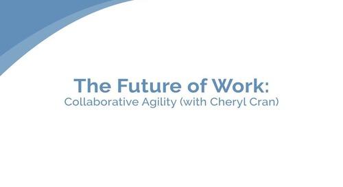 仕事の将来像:協調的なスピード感 - シェリル・クラン