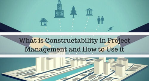 What is Constructability in Project Management and How to Use it