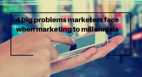 4 big problems marketers face when marketing to millennials
