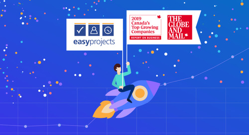 Easy Projects places No. 308 on The Globe and Mail's brand-new ranking of Canada's Top Growing Companies