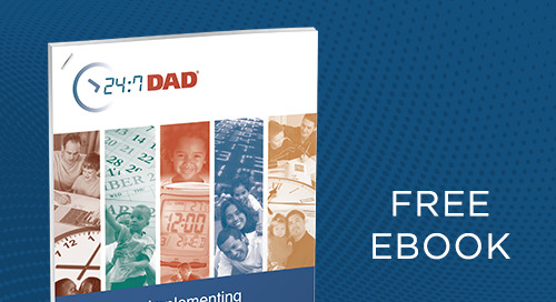 A Guide to Implementing 24:7 Dad® with Fidelity