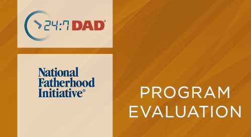 24:7 Dad® A.M. and 24:7 Dad® P.M. Outcome Evaluation Results (2005-2006)