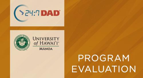 24:7 Dad® Program in Hawaiʻi- Sample, Design, and Preliminary Results - University of Hawaiʻi (2015)