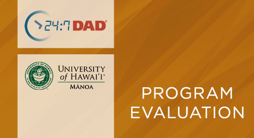 24:7 Dad® University of Hawaiʻi Sample, Design, and Preliminary Results (2015)