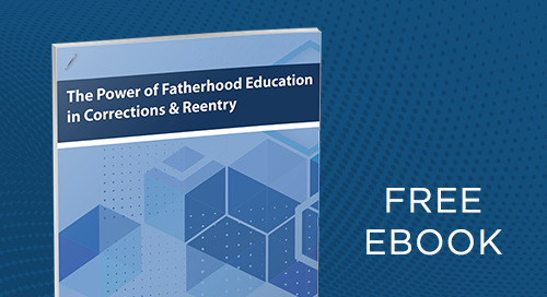 The Power of Fatherhood Education in Corrections and Reentry eBook