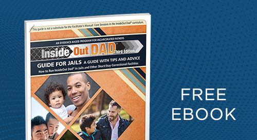 For Jails: How to Run InsideOut Dad® 3rd Edition in Jails