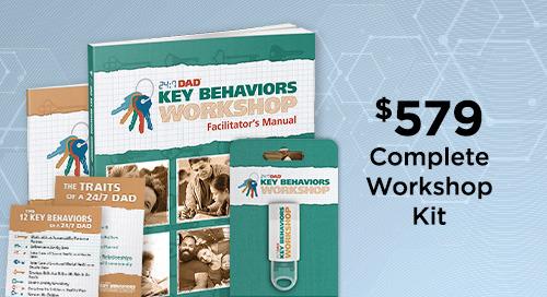[Alternate Short Length Fatherhood Program] 24:7 Dad® Key Behaviors Workshop