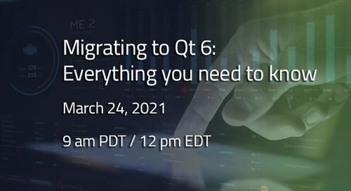 Migrating to Qt 6: Everything you need to know   - Mar 24, 2021
