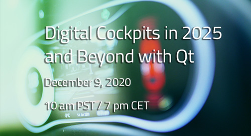 Digital Cockpits in 2025 and Beyond with Qt - Dec 9, 2020