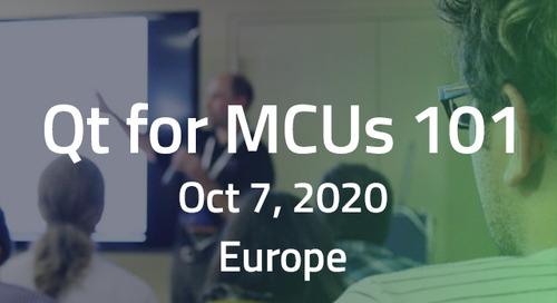 Qt for MCUs 101 - Oct 7, 2020