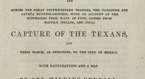 Print Peeks: Kendall's Narrative of the Texan Santa Fe Expedition–A Firsthand Account of a Trip Gone Awry