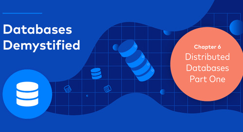 Databases Demystified Chapter 6 – Distributed Databases Part 1