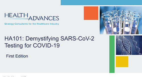 Demystifying SARS-CoV-2 Testing for COVID-19 (First Edition)