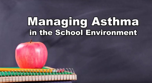 Managing Asthma in the School Environment