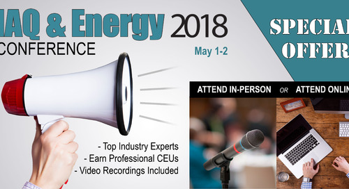 Save 20% and Earn Professional CEUs by Attending IAQ & Energy 2018 Online?