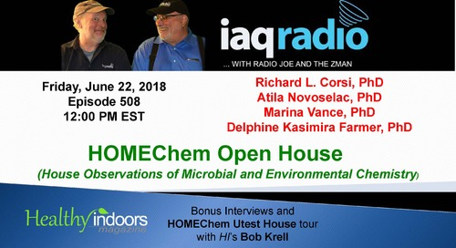 LIVE from HOMEChem with IAQradio & HI